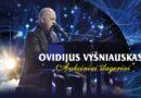 """Ovidijus Vyšniauskas – """"Auksiniai šlageriai"""""""