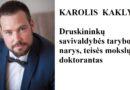 Karolis Kaklys: Trumpai apie parazituojančią valdžią ir skęstantį caro melo laivelį